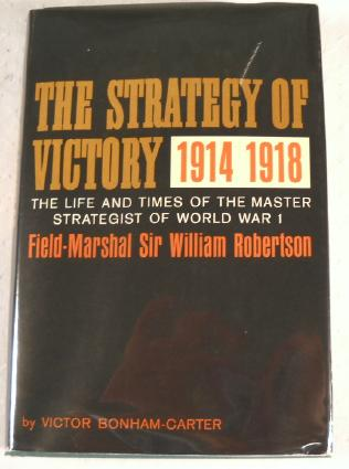 Image for The Strategy of Victory 1914 - 1918