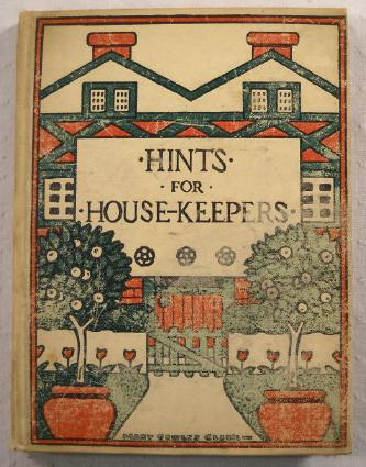 Image for Hints for Housekeepers.  Compiled and Edited Under the Auspices of the Hospital of the Good Shepherd