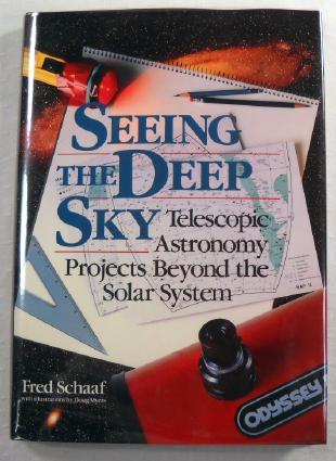 Image for Seeing the Deep Sky : Telescopic Astronomy Projects Beyond the Solar System