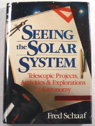 Image for Seeing the Solar System: Telescopic Projects, Activities & Explorations in Astronomy
