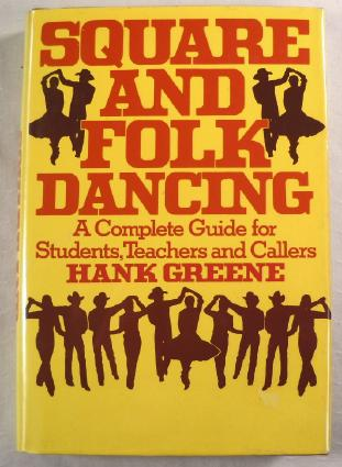 Image for Square and Folk Dancing: A Complete Guide for Students, Teachers, and Callers