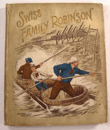 Image for The Swiss Family Robinson in Words of One Syllable