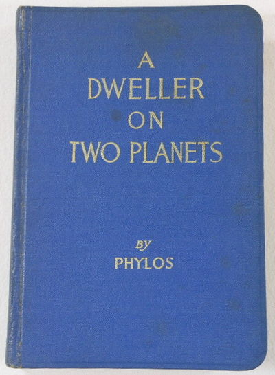 Image for A Dweller on Two Planets, or The Dividing of the Way