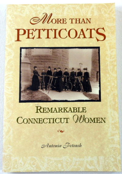 Image for More than Petticoats: Remarkable Connecticut Women (More than Petticoats Series)
