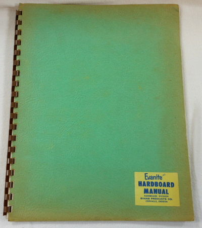 Evanite Hardboard Manual Hardboard Division Products And Instructions