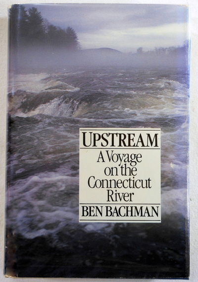 Image for Upstream: A Voyage on the Connecticut River