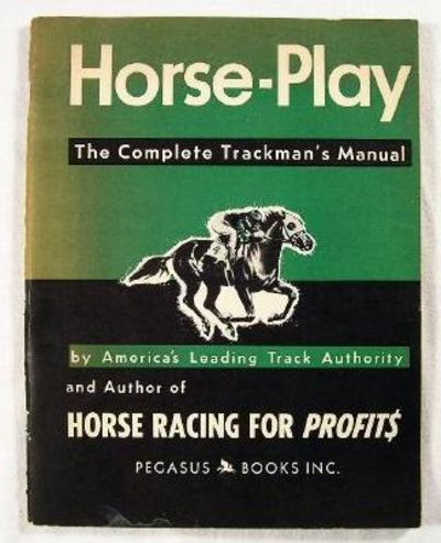 Image for Horse-Play, the Complete Trackman's Manual