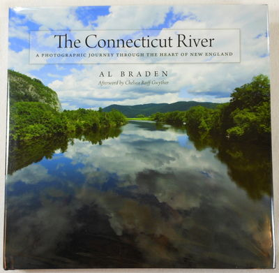 Image for The Connecticut River: A Photographic Journey into the Heart of New England (Garnet Books)