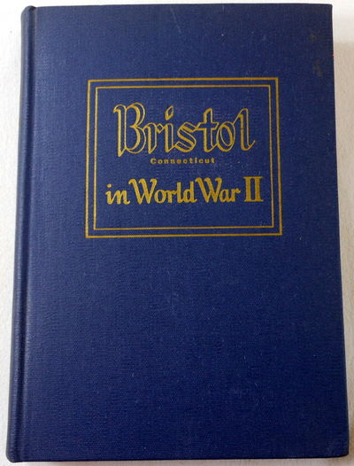 Image for Bristol Connecticut in World War II