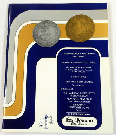 Image for Worldwide Coins and Medals Featuring Impressive European Selections, The Americas and Spain, British World, Asia, Africa and Oceania. El Dorado Auction #9