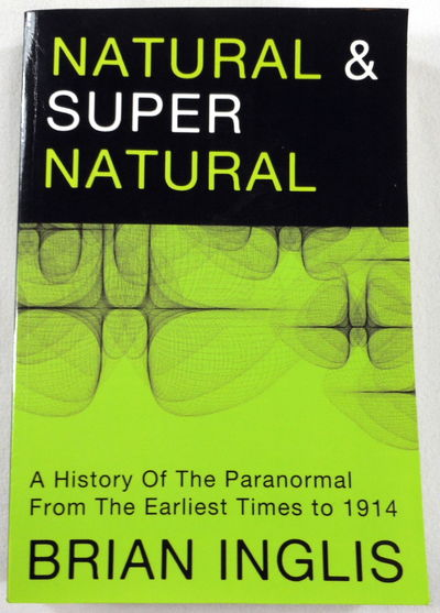 Image for Natural and Supernatural: A History of the Paranormal from the Earliest Times to 1914