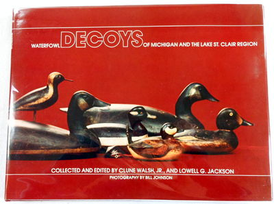 Image for Waterfowl Decoys of Michigan and the Lake St. Clair Region