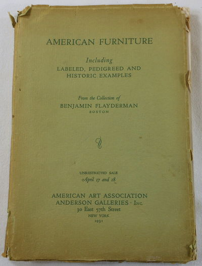 Image for American Furniture from the Collection of Benjamin Flayderman Including a Complete Samuel McIntire Room... New York, April 1931