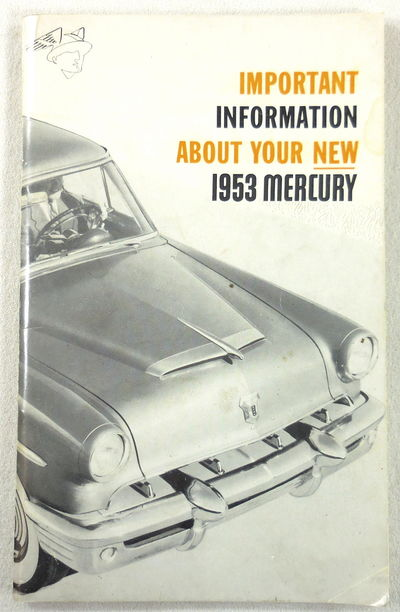 Image for Important Information About Your New 1953 Mercury