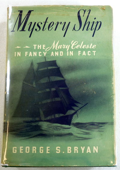 Image for Mystery Ship. The Mary Celeste in Fancy and in Fact