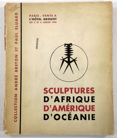 Image for Sculptures d'Afrique d' Amerique d'Oceanie. Collection Andre Breton et Paul Eluard