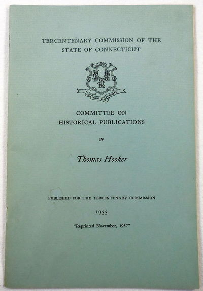 Image for Thomas Hooker.  Tercentary Commission of the State of Connecticut