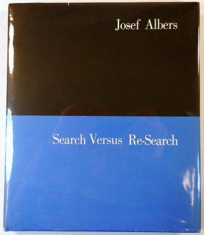 Image for Search Versus Re-Search. Three Lectures By Josef Albers at Trinity College, April 1965