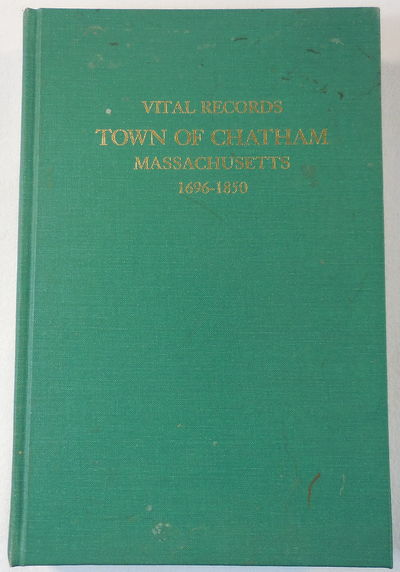 Image for Vital Records, Town of Chatham Massachusetts 1696-1850