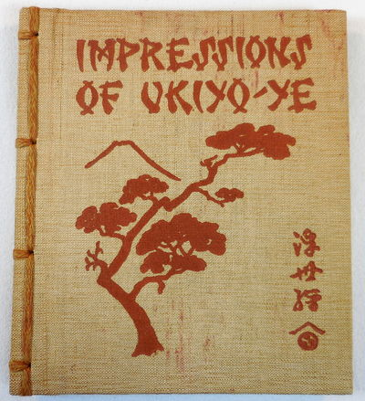Image for Impressions of Ukiyo-Ye [Ukiyo-e]. The School of the Japanese Colour-Print Artists