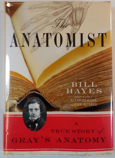 Image for The Anatomist: A True Story of Gray's Anatomy