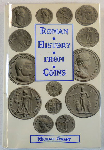 Image for Roman History From Coins : Some Uses of the Imperial Coinage to the Historian