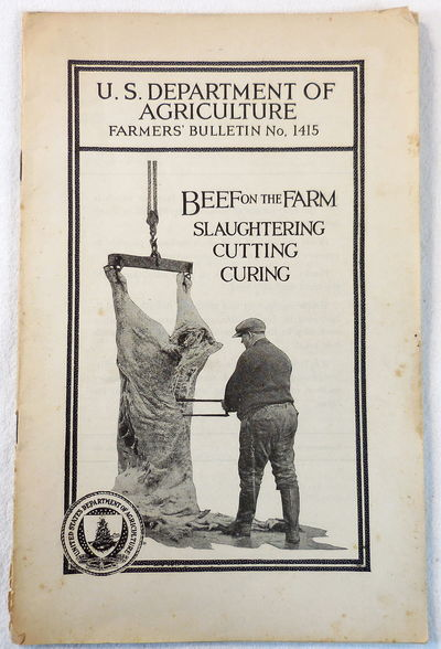 Image for Beef on the Farm: Slaughtering, Cutting, Curing. Farmers' Bulletin No. 1415
