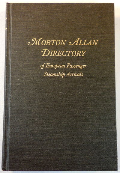 Image for Morton Allan Directory of European Passenger Steamship Arrivals For the Years