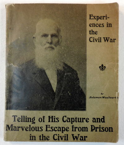 Image for Experiences in the Civil War. Telling of His Capture and Marvelous Escape from Prison in the Civil War