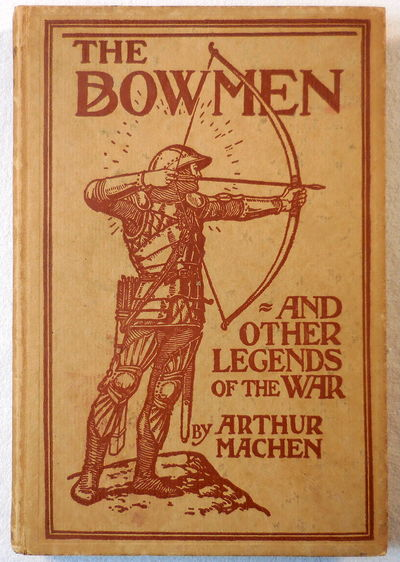 Image for The Bowmen and Other Legends of the War. The Angels of Mons