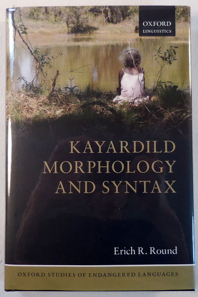 Image for Kayardild Morphology and Syntax (Oxford Linguistics)