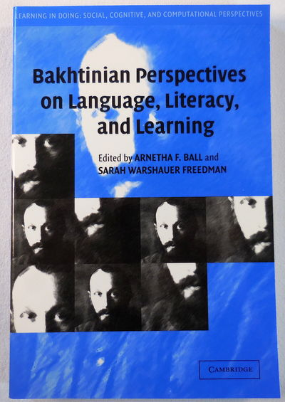 Image for Bakhtinian Perspectives on Language, Literacy, and Learning (Learning in Doing: Social, Cognitive and Computational Perspectives)