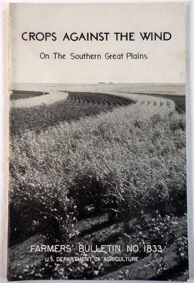 Image for Crops Against the Wind on the Southern Great Plains.  USDA Farmer's Bulletin 1833