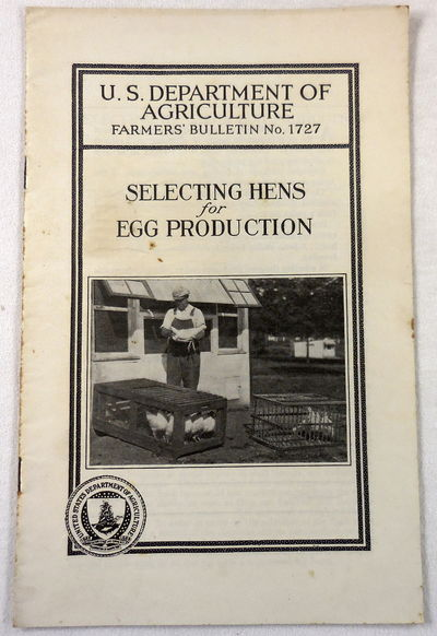 Image for Selecting Hens for Egg Production. Farmers' Bulletin No. 1727. U.S. Department of Agriculture