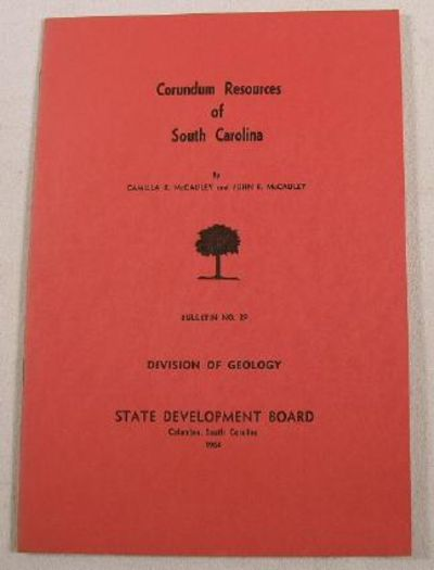 Image for Corundum Resources of South Carolina.  Bulletin No. 29, Division of Geology