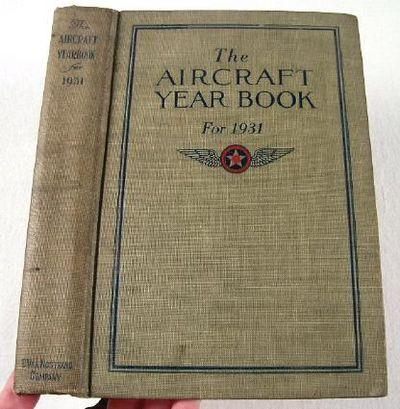 Image for The Aircraft Year Book [Yearbook] for 1931.  Volume Thirteen
