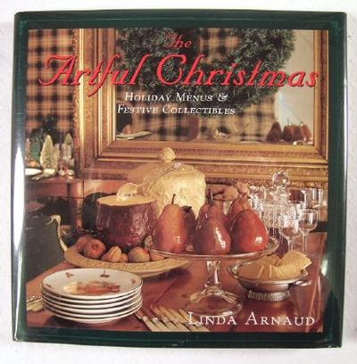 Image for The Artful Christmas : Holiday Menus and Festive Collectibles