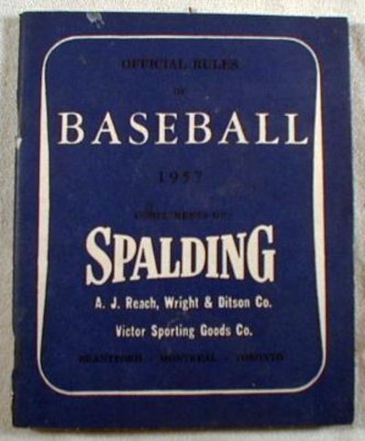 Image for Official Rules of Baseball 1957 - Compliments of Spalding, A. J. Reach, Wright & Ditson Co., Victor Sporting Goods, Co.