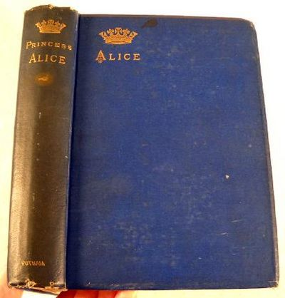 Image for Alice, Grand Duchess of Hesse, Princess of Great Britain and Ireland