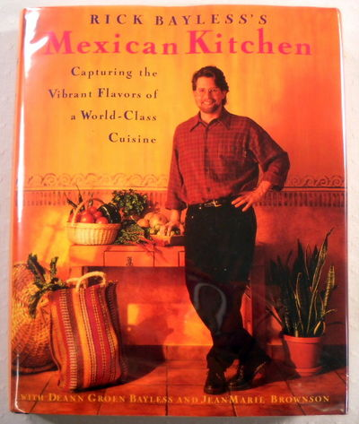 Image for Rick Bayless's Mexican Kitchen: Capturing the Vibrant Flavors of a World-Class Cuisine