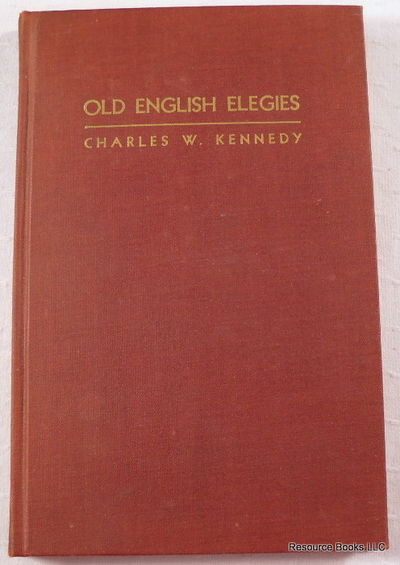 Image for Old English Elegies. Translated Into Alliterative Verse
