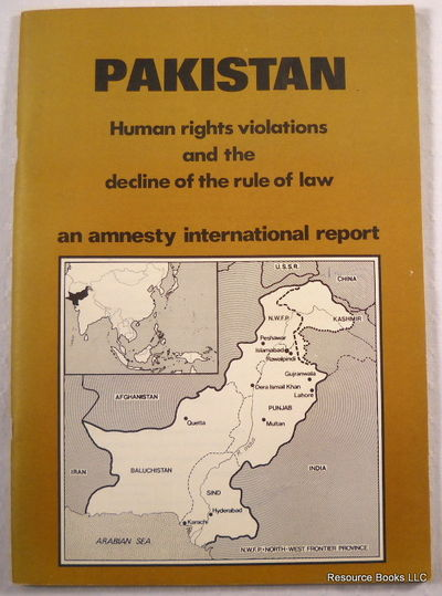 Image for Pakistan, Human Rights Violations and the Decline of the Rule of Law: An Amnesty International Report