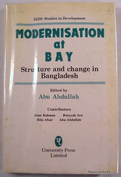 Image for Modernisation at Bay: Structure and Change in Bangladesh