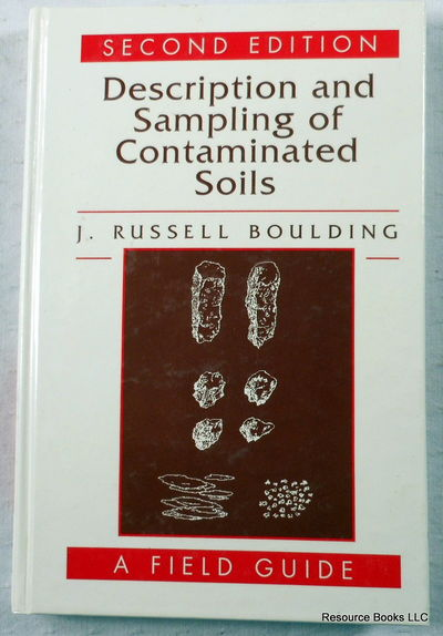 Image for Description and Sampling of Contaminated Soils: A Field Guide