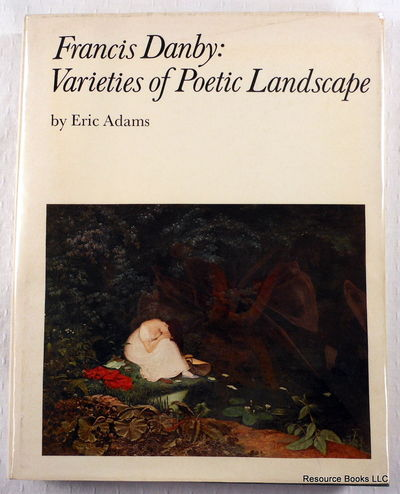 Image for Francis Danby:Varieties of Poetic Landscape: Varieties of Poetic Landscape