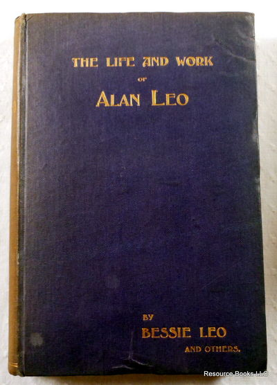 Image for The Life and Work of Alan Leo: Theosophist - Astrologer - Mason