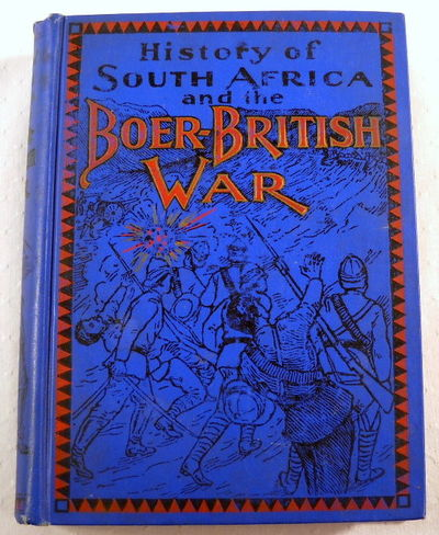 Image for History of South Africa and the Boer-British War.  Blood and Gold in Africa