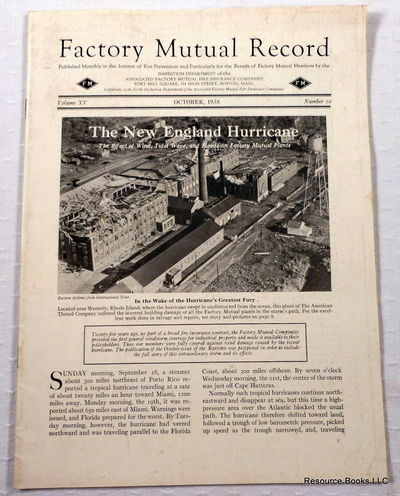Image for The New England Hurricane: The Effect of Wind, Tidal Wave, and Floods on Factory Mutual Plants.  Factory Mutual Record Vol. XV No 10, October 1938