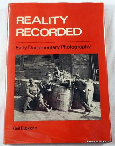 Image for Reality Recorded: Early Documentary Photography