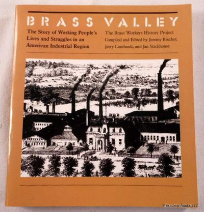 Image for Brass Valley: The Story of Working People's Lives and Struggles in an American Industrial Region